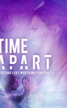 Time Apart Seyret Full HD 2020