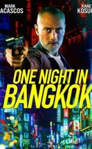 One Night in Bangkok 2020 Filmi Full izle | Film izle