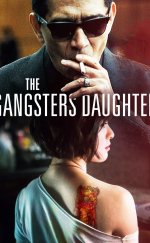 The Gangsters Daughter -Seyret